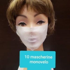 10 mascherine monovelo